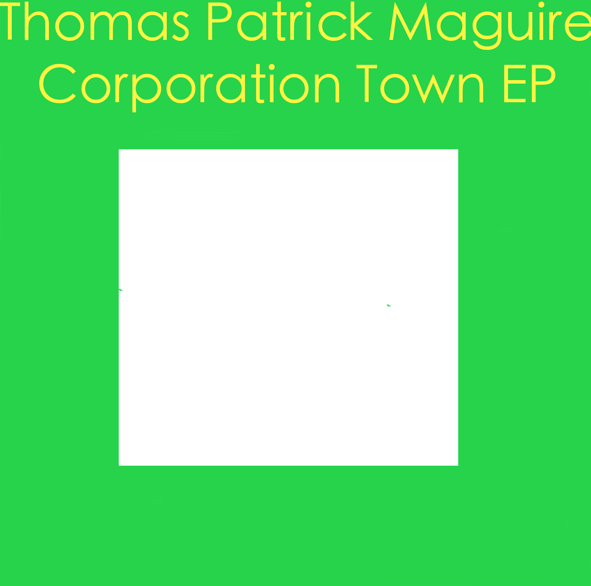 Corporation Town EP